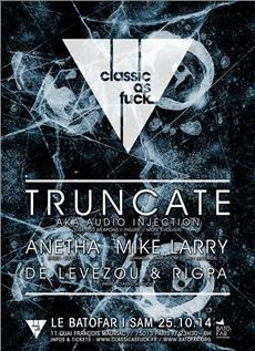 CLASSIC AS FUCK W/ TRUNCATE aka AUDIO INJECTION