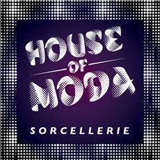 HOUSE OF MODA SORCELLERIE