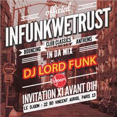 INFUNKWETRUST feat. DJ LORD FUNK