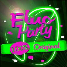 FLUO PARTY 100% Original