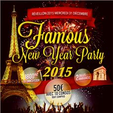 FAMOUS NEW YEAR PARTY 2015 Soirées & Clubbing