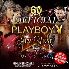 PLAYBOY OFFICIAL NEW YEAR # 60 ANS BIRTHDAY Soirées & Clubbing