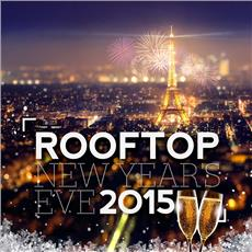 ROOFTOP NEW YEAR'S EVE 2015 Soirées & Clubbing