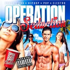 OPERATION SEDUCTION ( Open Bar Filles ) ENTREE GRATUITE