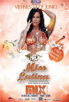 MISS LATINA @Mix Club  Soirées & Clubbing
