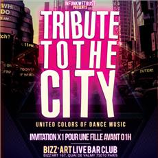 TRIBUTE TO THE CITY Soirées & Clubbing