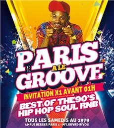 PARIS A LE GROOVE - after work - Soirée Clubbing - CityZens