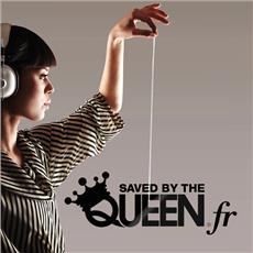 Saved by the Queen - after work - Soirée Clubbing - CityZens
