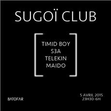 SUGOI CLUB : Timid Boy - S3A - Telekin - Maido @Batofar -