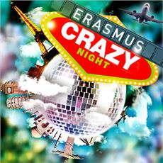 Erasmus Crazy Night : GRATUIT