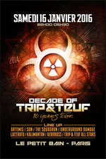 DECADE OF TRIP & TEUF 10 YEARS TOUR