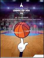 DISNEYLAND PARIS LEADERS CUP LNB DEMI-FINALES : 20 FEVRIER 2016