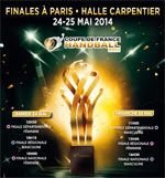 FINALES COUPE DE FRANCE DE HANDBALL Dimanche 25 Mai 2014 - after work - Handball  - CityZens