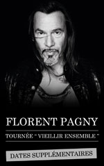 FLORENT PAGNY VIEILLIR ENSEMBLE - Concert Paris