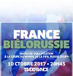 FRANCE / BIELORUSSIE QUALIFICATION COUPE DU MONDE 2018