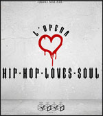 HHLS - L'OPERA HIP HOP LOVES SOUL  carrefour