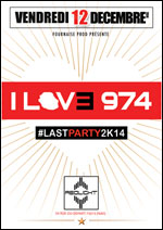 I LOVE 974 # LASTPARTY2K14  carrefour