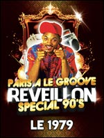 LE GRAND REVEILLON GROOVE SPECIAL BACK TO THE 90s carrefour