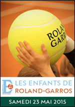 LES ENFANTS DE ROLAND - GARROS INTERNATIONAUX DE FRANCE 2015