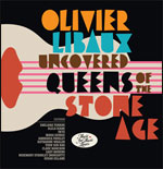OLIVIER LIBAUX UNCOVERED QUEENS OF THE STONE AGE carrefour