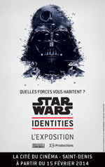 STAR WARS IDENTITIES L'EXPOSITION QUELLES FORCES VOUS HABITENT ? - exposition - Exposition  - CityZens