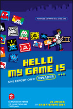 VISITE + ATELIER POUR LES 5-12 ANS HELLO MY GAME IS - INVADER