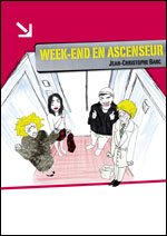 WEEK-END EN ASCENSEUR  carrefour