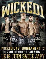 WICKED ONE TOURNAMENT 3 TOURNOI DE BOXE THAILANDAISE carrefour