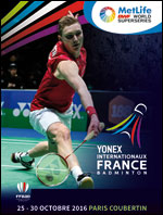 YONEX INTERNATIONAUX DE FRANCE METLIFE BWF WORLD SUPERSERIES